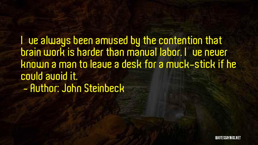 Having To Work Harder Than Others Quotes By John Steinbeck