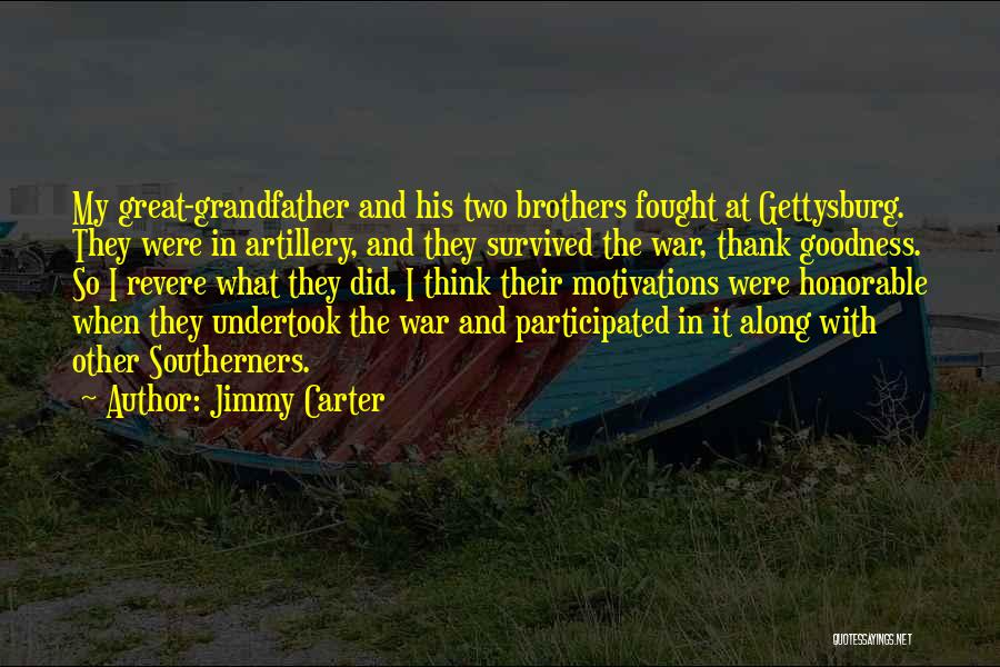 Having Two Brothers Quotes By Jimmy Carter