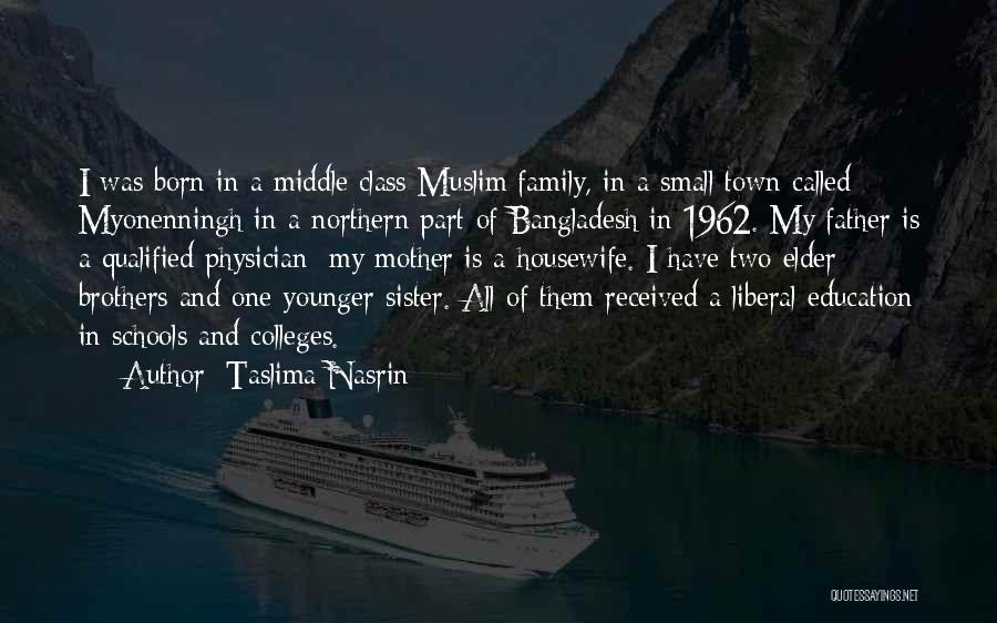 Having Two Brothers Quotes By Taslima Nasrin