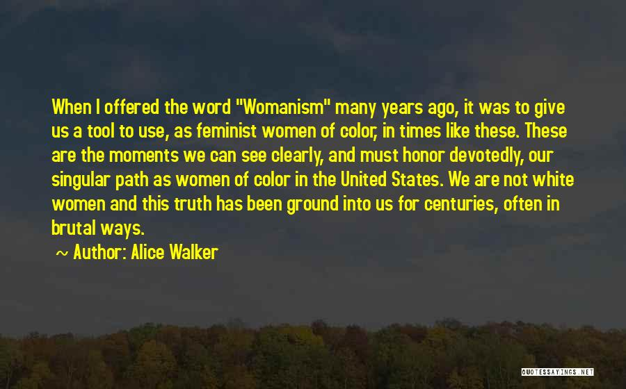 Having Word Of Honor Quotes By Alice Walker