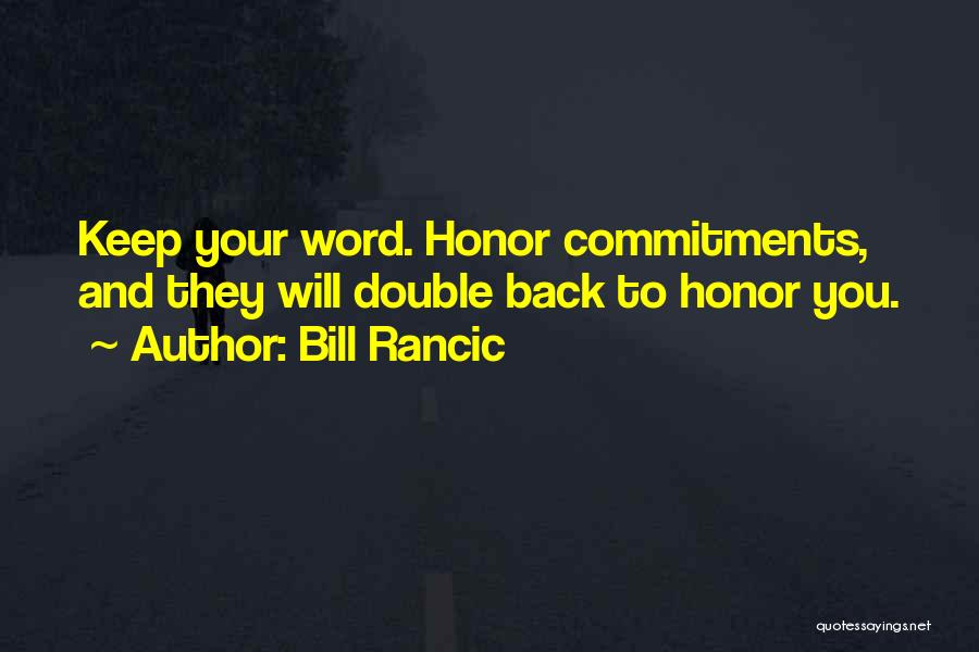 Having Word Of Honor Quotes By Bill Rancic
