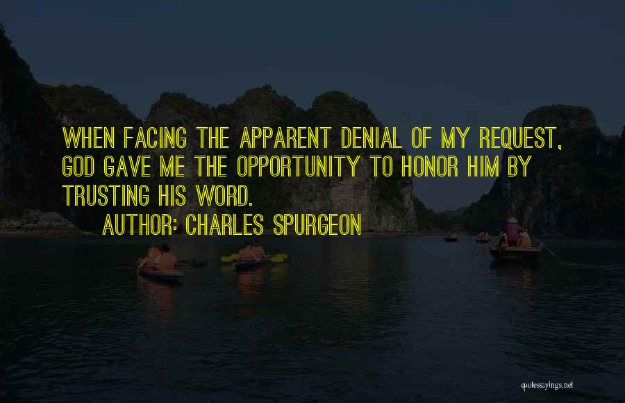 Having Word Of Honor Quotes By Charles Spurgeon
