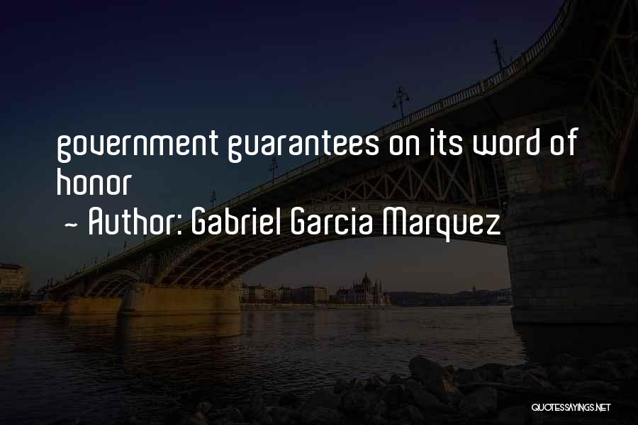 Having Word Of Honor Quotes By Gabriel Garcia Marquez