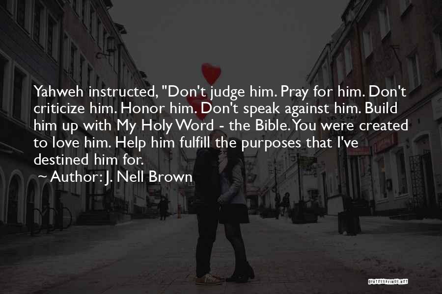 Having Word Of Honor Quotes By J. Nell Brown