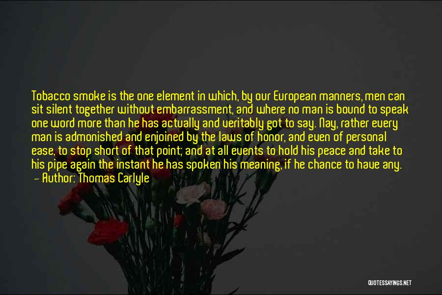 Having Word Of Honor Quotes By Thomas Carlyle