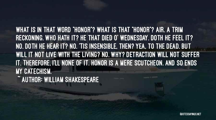Having Word Of Honor Quotes By William Shakespeare