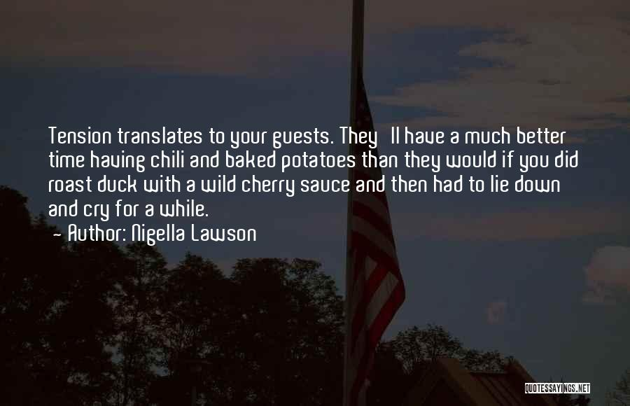 Having Your Time Quotes By Nigella Lawson