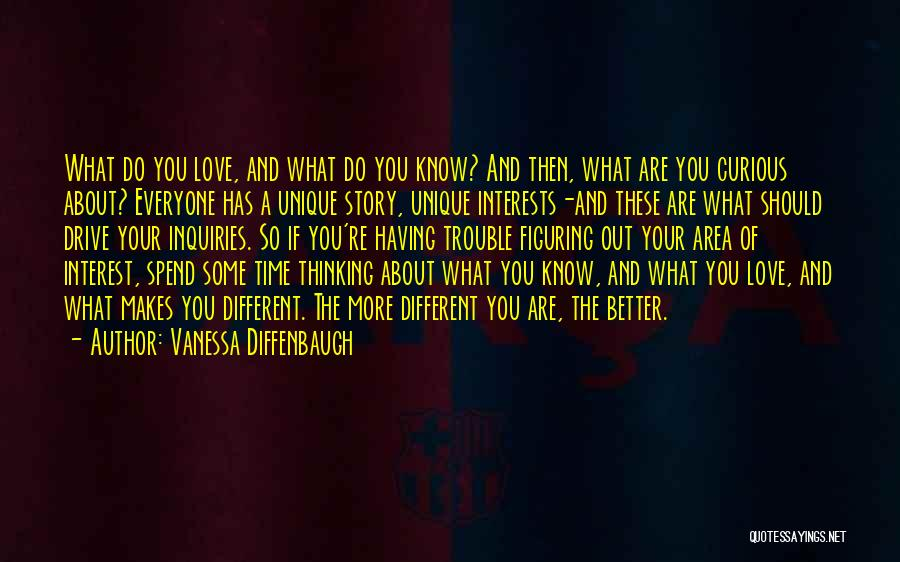 Having Your Time Quotes By Vanessa Diffenbaugh