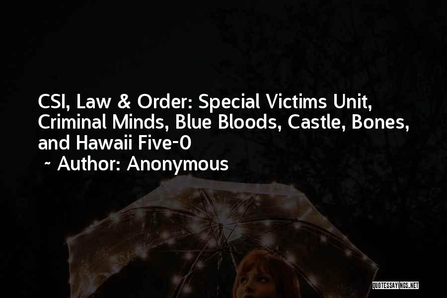 Hawaii Five O Quotes By Anonymous