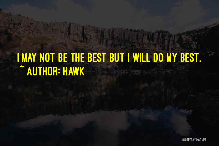 Hawk Quotes 1203270