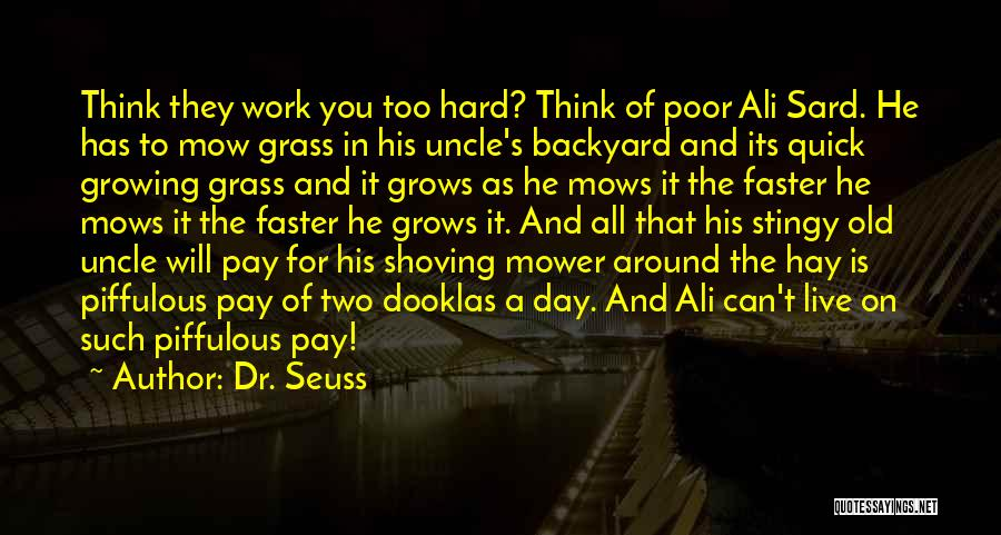 Hay Day Quotes By Dr. Seuss