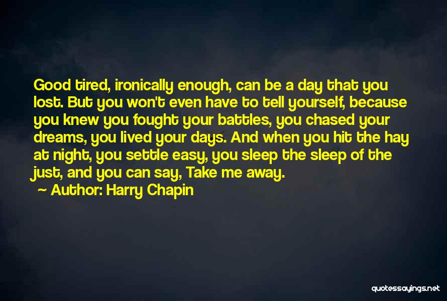 Hay Day Quotes By Harry Chapin