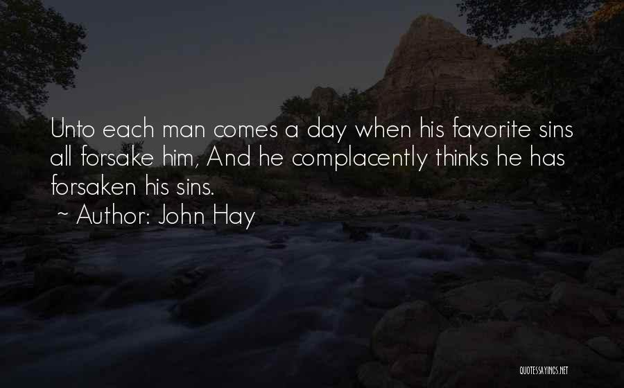 Hay Day Quotes By John Hay