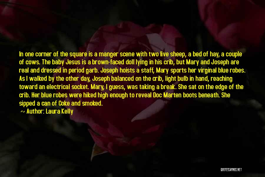Hay Day Quotes By Laura Kelly