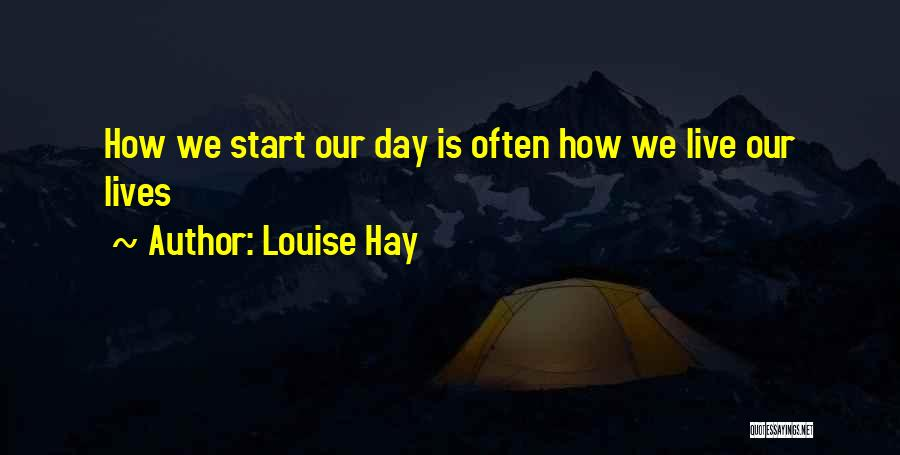 Hay Day Quotes By Louise Hay