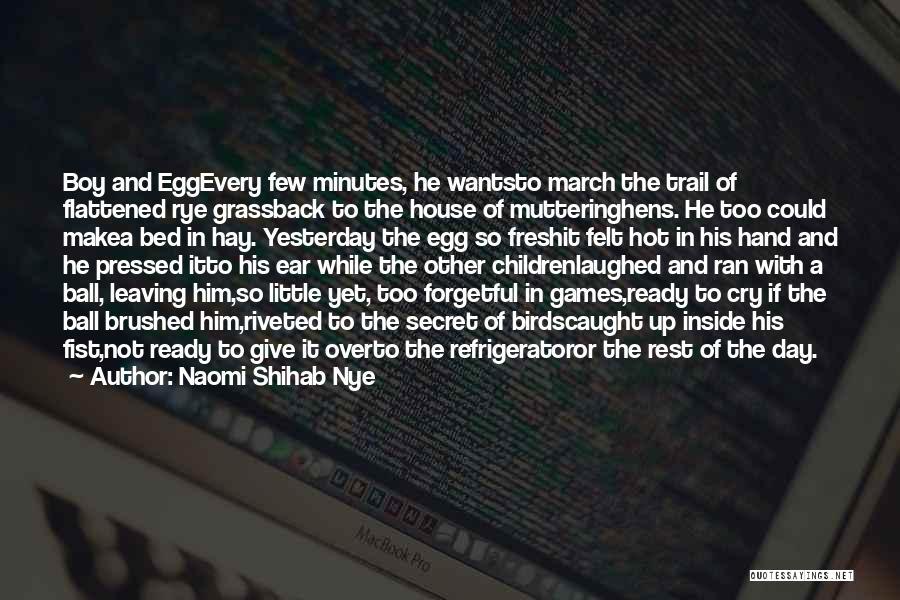 Hay Day Quotes By Naomi Shihab Nye