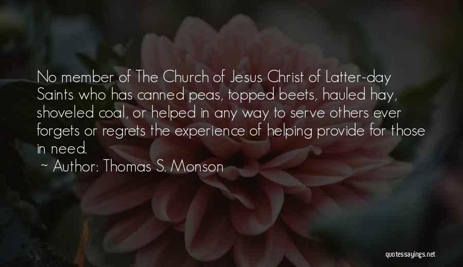Hay Day Quotes By Thomas S. Monson