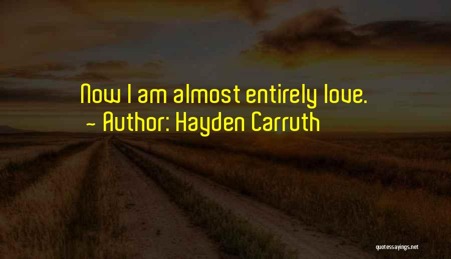 Hayden Carruth Quotes 377119