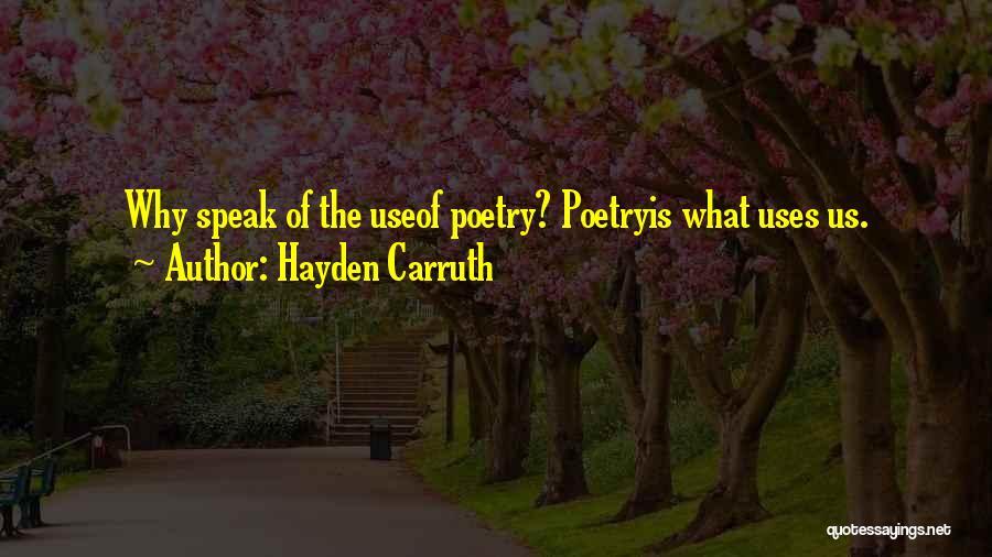 Hayden Carruth Quotes 906505
