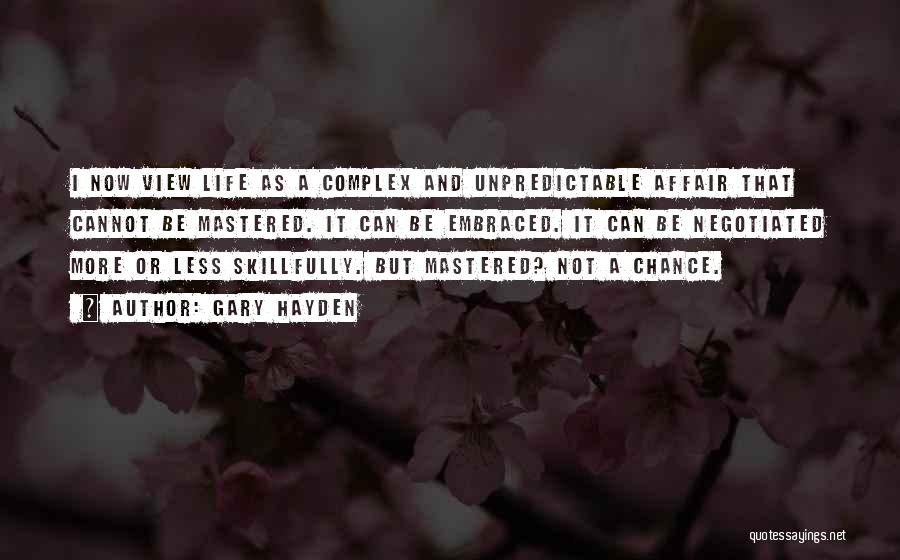 Hayden Quotes By Gary Hayden