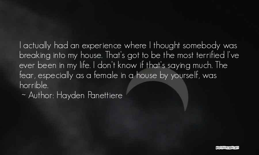 Hayden Quotes By Hayden Panettiere