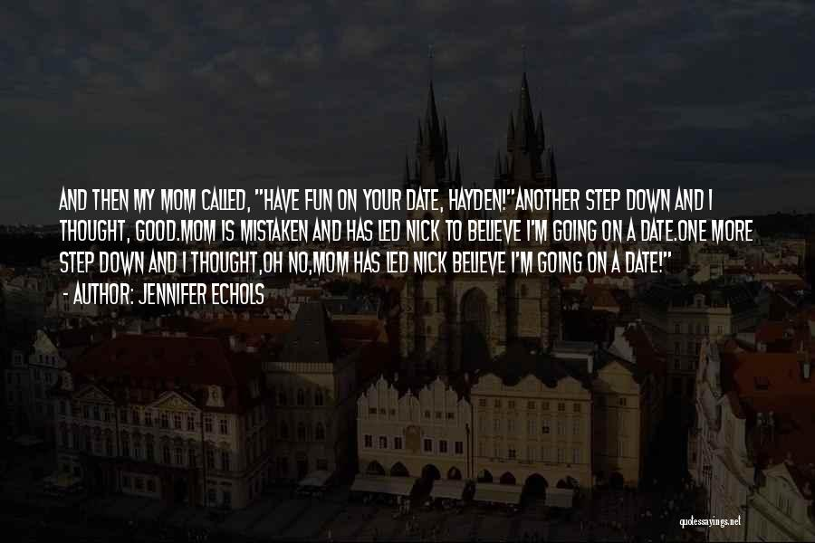 Hayden Quotes By Jennifer Echols