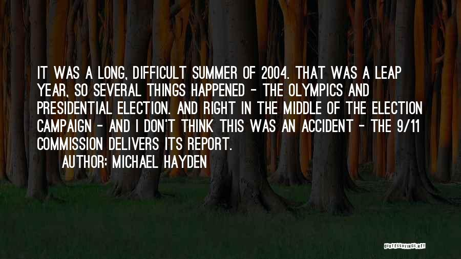 Hayden Quotes By Michael Hayden
