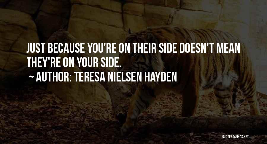 Hayden Quotes By Teresa Nielsen Hayden