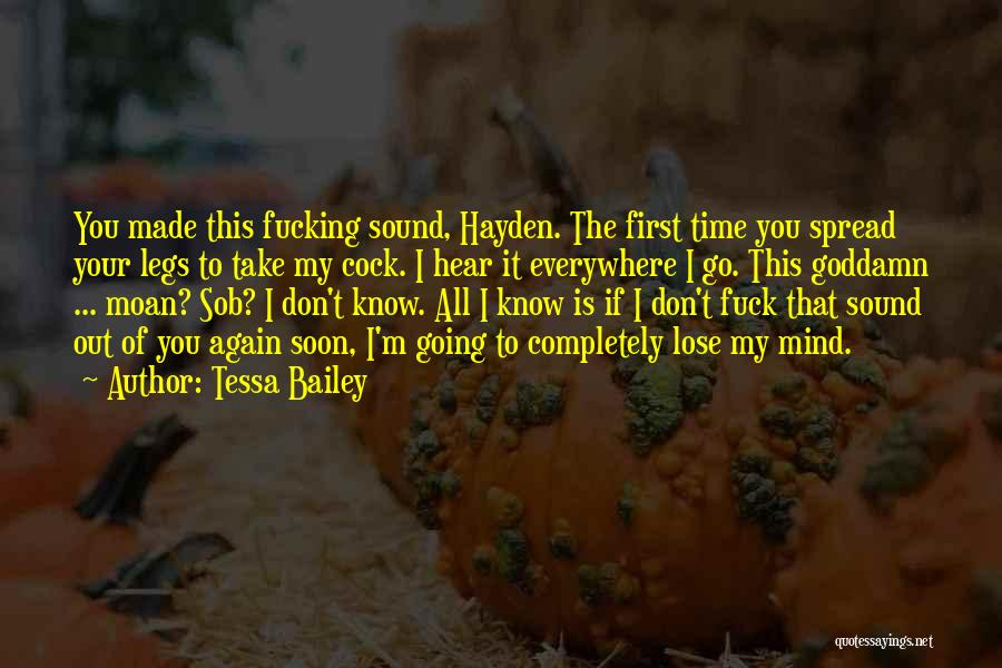 Hayden Quotes By Tessa Bailey