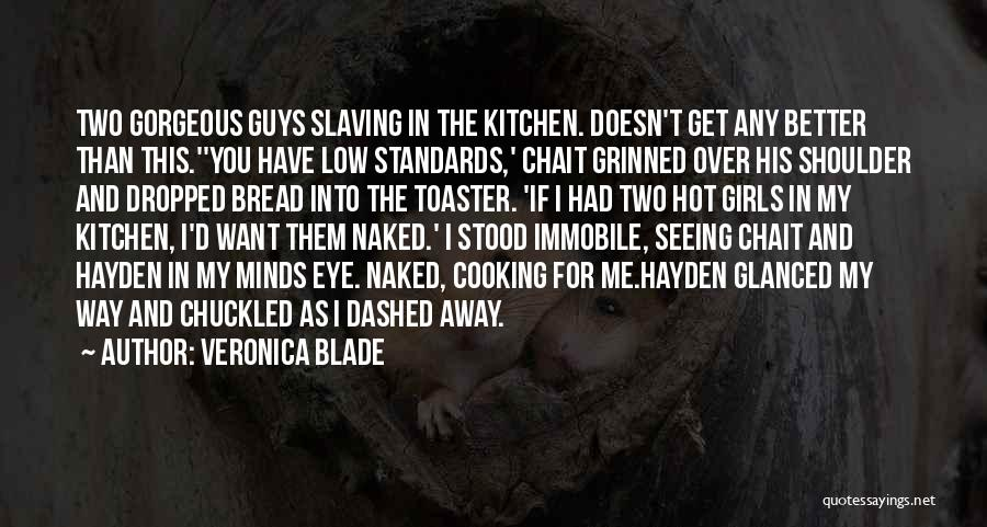 Hayden Quotes By Veronica Blade