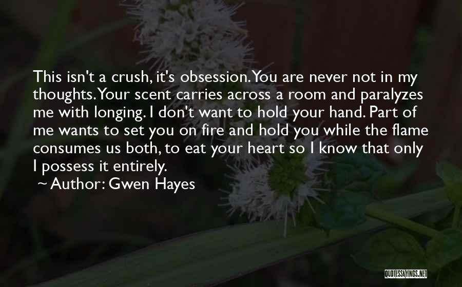 Hayes Quotes By Gwen Hayes
