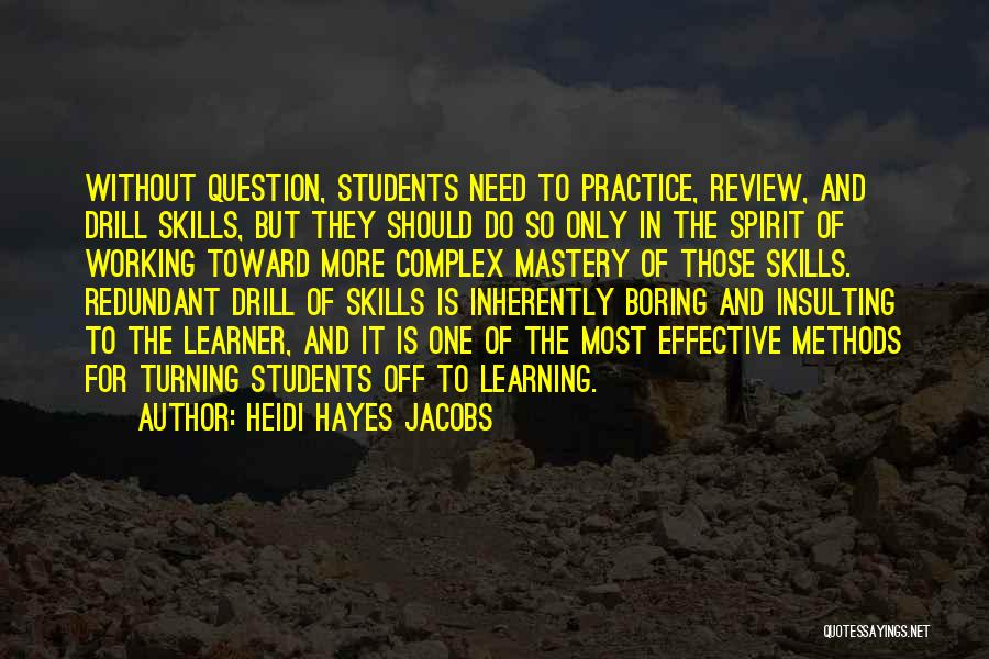 Hayes Quotes By Heidi Hayes Jacobs