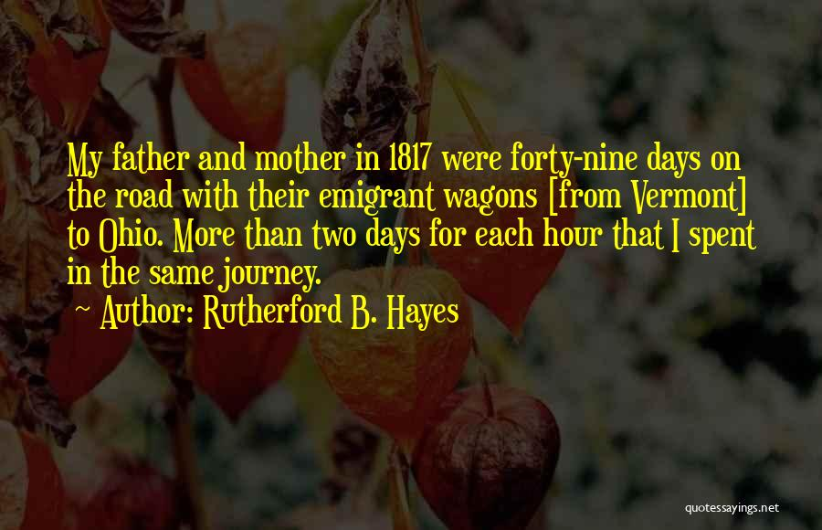 Hayes Quotes By Rutherford B. Hayes