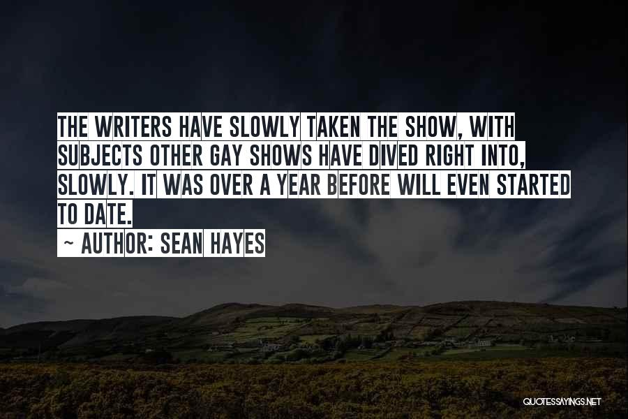 Hayes Quotes By Sean Hayes