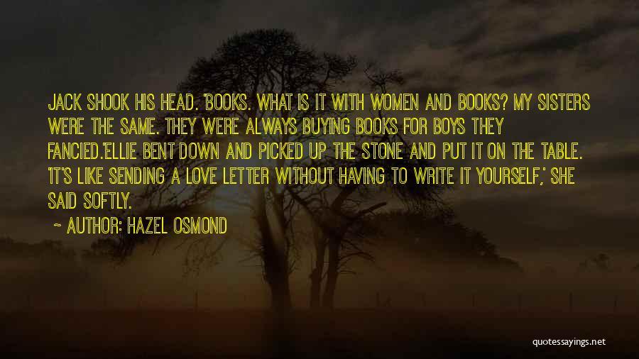 Hazel Osmond Quotes 1599748