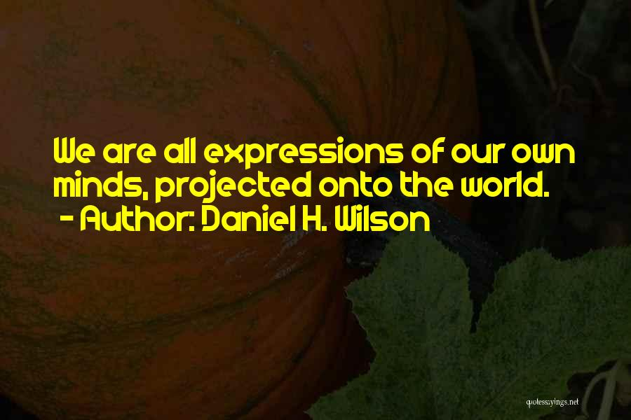 H'doubler Quotes By Daniel H. Wilson