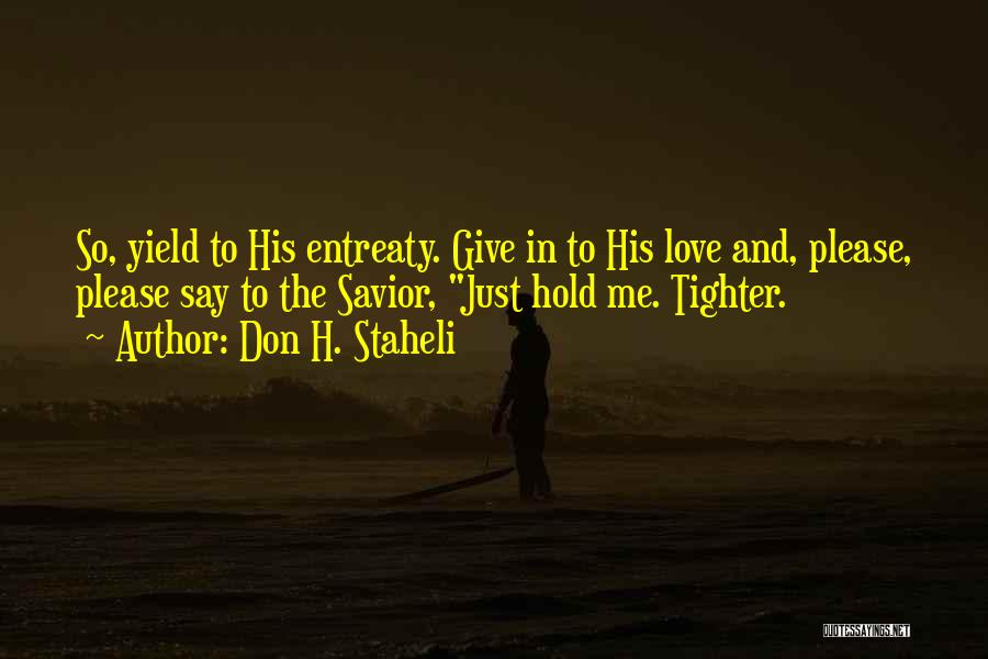 H'doubler Quotes By Don H. Staheli