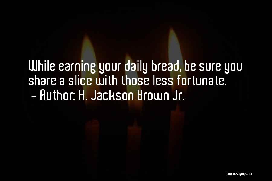 H'doubler Quotes By H. Jackson Brown Jr.