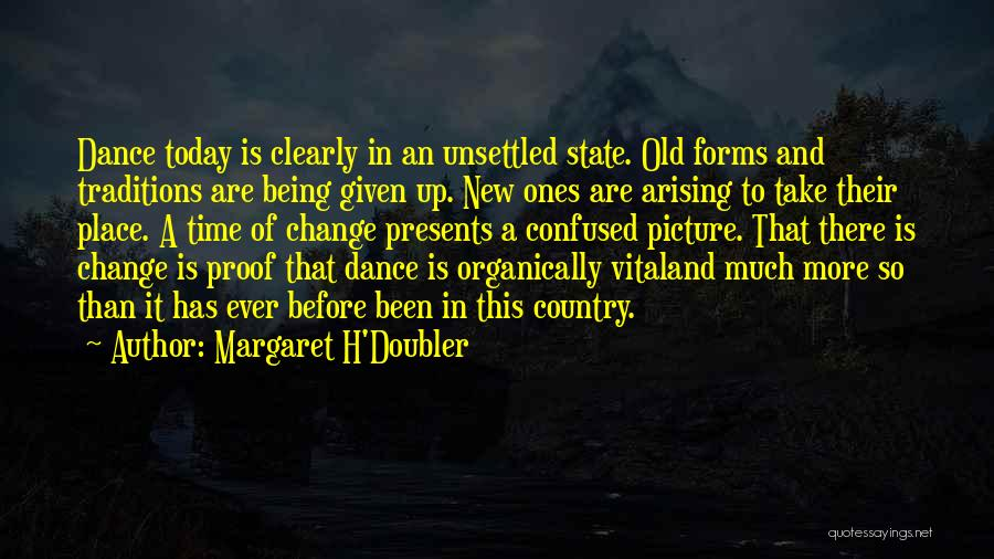 H'doubler Quotes By Margaret H'Doubler