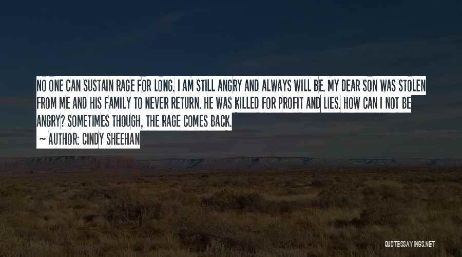 He Always Comes Back Quotes By Cindy Sheehan