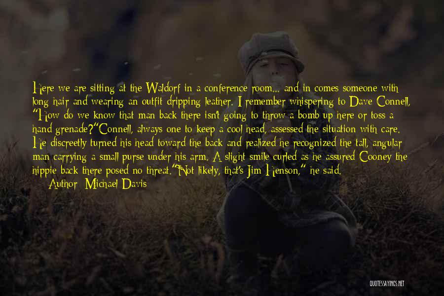He Always Comes Back Quotes By Michael Davis