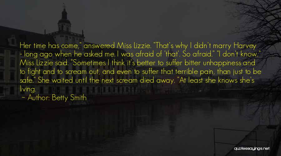He Asked Me Out Quotes By Betty Smith