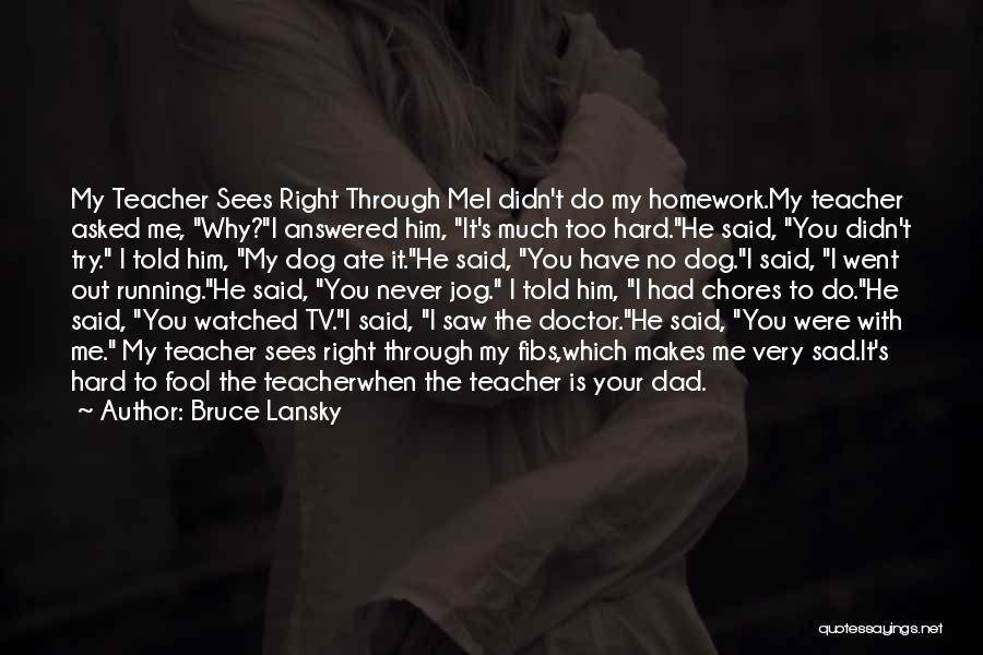 He Asked Me Out Quotes By Bruce Lansky
