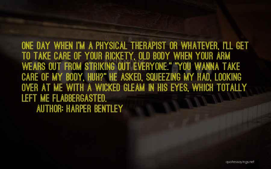 He Asked Me Out Quotes By Harper Bentley