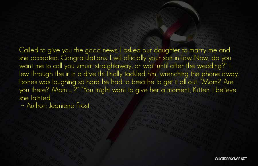 He Asked Me Out Quotes By Jeaniene Frost
