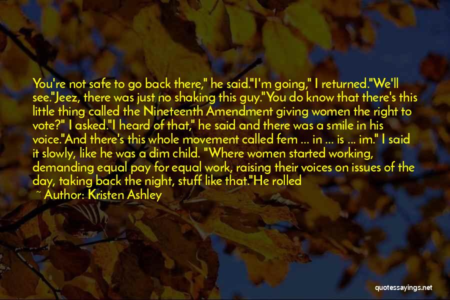 He Asked Me Out Quotes By Kristen Ashley