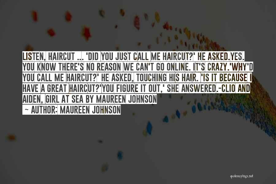 He Asked Me Out Quotes By Maureen Johnson