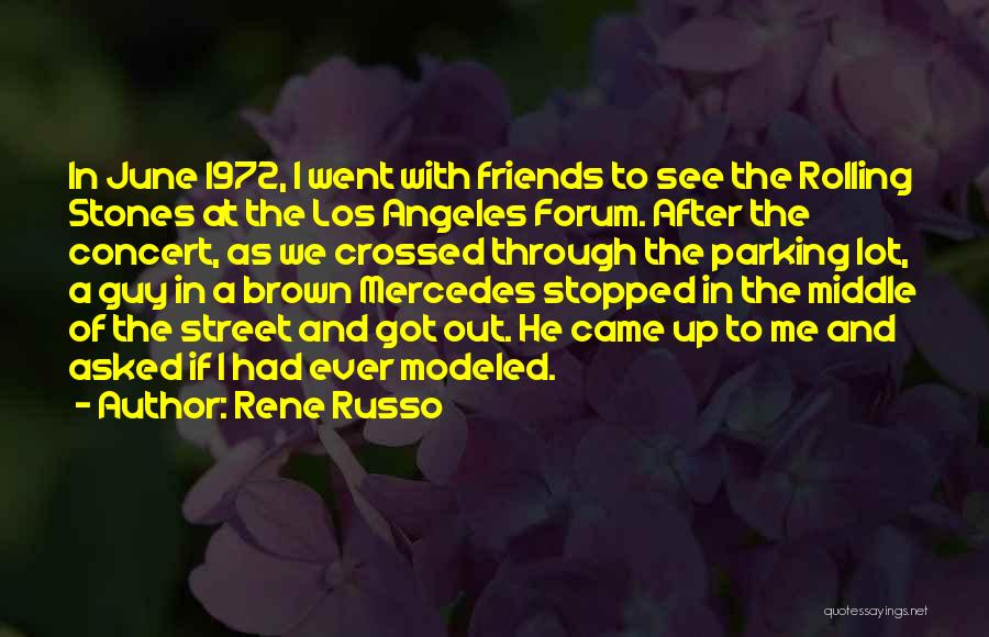 He Asked Me Out Quotes By Rene Russo