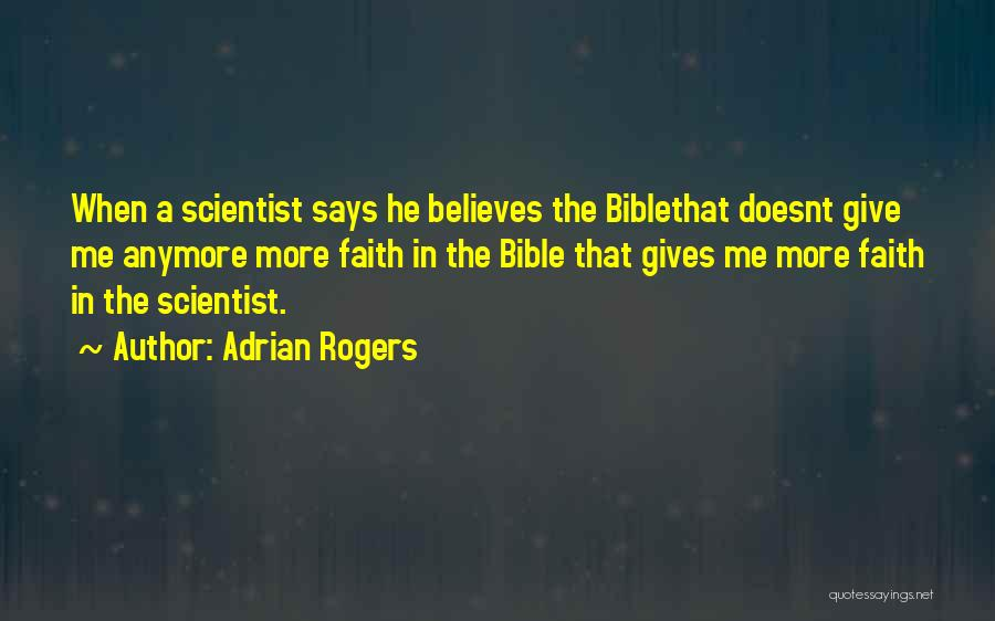 He Believes In Me Quotes By Adrian Rogers