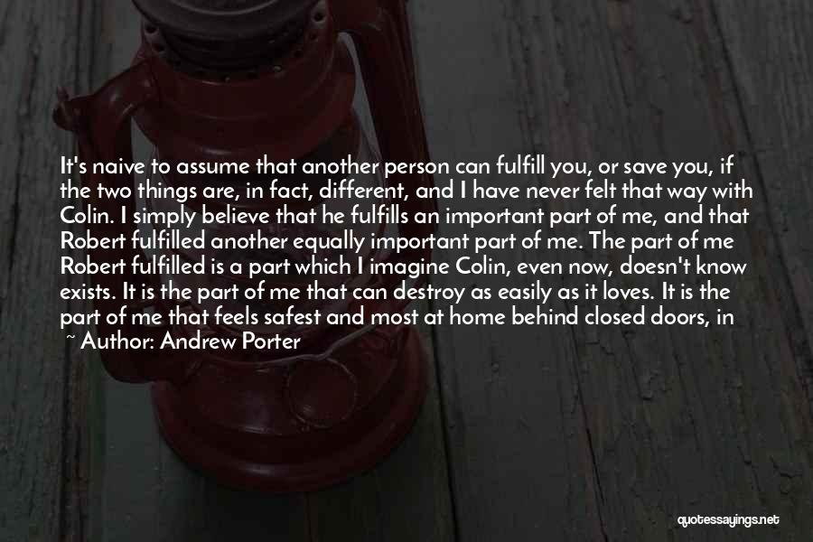 He Believes In Me Quotes By Andrew Porter